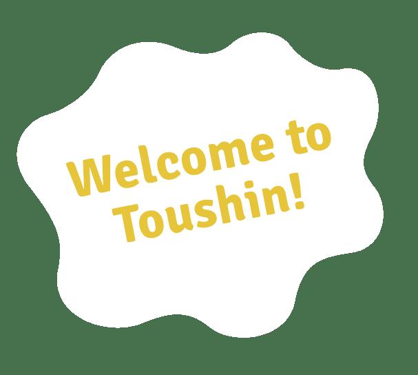 Welcome to Toshin!